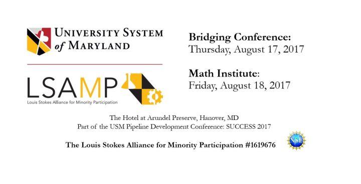 LSAMP Undergraduate Summer Bridging Conference & Math Institute: Aug